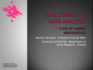 Challenges of Data Analysis -  stage of gaining independence