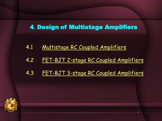 4. Design of Multistage Amplifiers