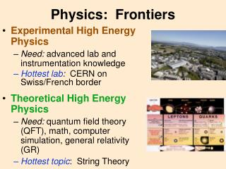 Physics:  Frontiers