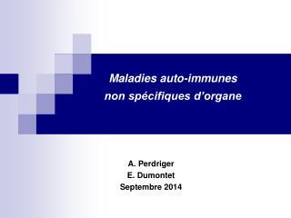 Maladies auto-immunes  non spécifiques d'organe