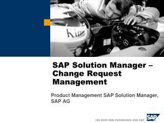 SAP Solution Manager �  Change Request Management