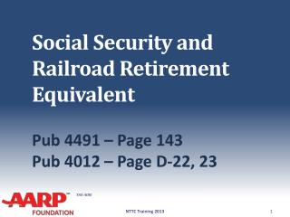 Social Security and Railroad Retirement Equivalent