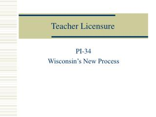 Teacher Licensure
