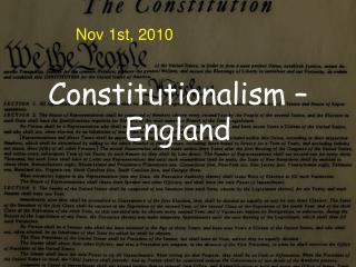 Constitutionalism �  England