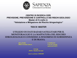 CENTRO DI RICERCA CERI  PREVISIONE, PREVENZIONE E CONTROLLO DEI RISCHI GEOLOGICI