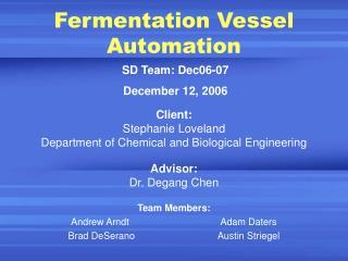 Fermentation Vessel Automation