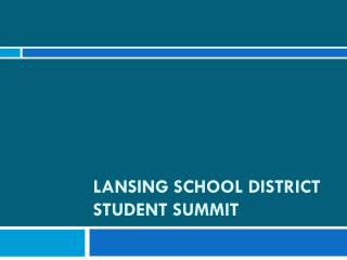 Lansing School District Student Summit