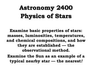 Astronomy 2400 Physics of Stars