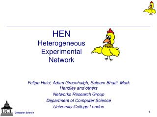 HEN Heterogeneous Experimental Network