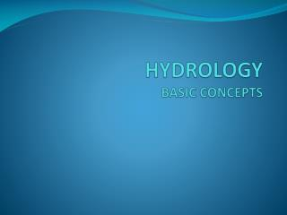 HYDROLOGY   BASIC CONCEPTS