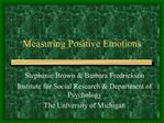 Measuring Positive Emotions