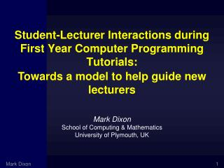 Student-Lecturer Interactions during First Year Computer Programming Tutorials: