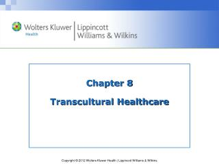Chapter 8 Transcultural Healthcare