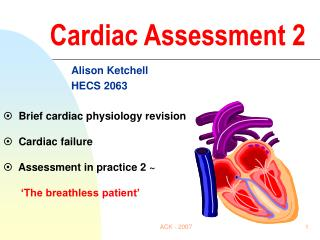 Cardiac Assessment 2