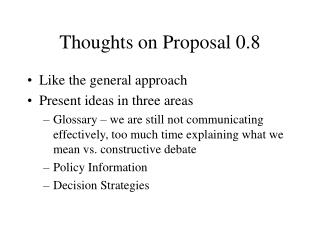 Thoughts on Proposal 0.8