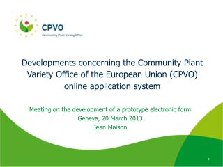 Meeting on the development of a prototype electronic form Geneva, 20 March 2013 Jean Maison