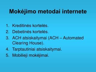 Mokėjimo metodai internete