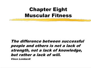 Chapter Eight Muscular Fitness