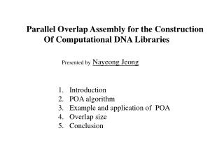 Parallel Overlap Assembly for the Construction         Of Computational DNA Libraries