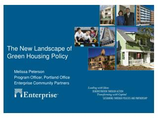 The New Landscape of Green Housing Policy