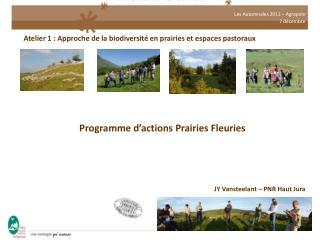 Atelier 1 : Approche de la biodiversité en prairies et espaces pastoraux