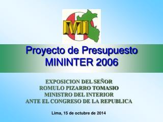 Proyecto de Presupuesto MININTER 2006