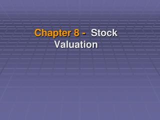Chapter 8 - Stock Valuation