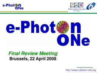 Final Review Meeting Brussels, 22 April 2008