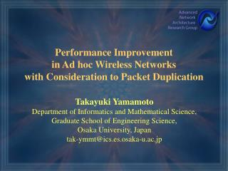 Performance Improvement in Ad hoc Wireless Networks with Consideration to Packet Duplication
