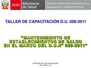 """""""MANTENIMIENTO DE ESTABLECIMIENTOS DE SALUD  EN EL MARCO DEL D.U.N° 058-2011"""""""