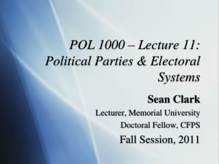 POL 1000 – Lecture 11:  Political Parties & Electoral Systems