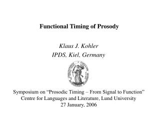 Functional Timing of Prosody