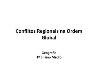 Conflitos Regionais na Ordem Global