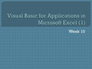 Visual Basic for Applications in Microsoft Excel (1)