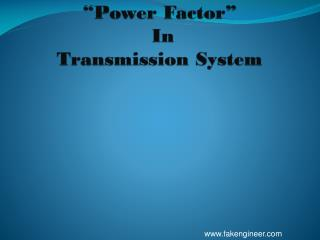 �Power Factor�   In  Transmission System