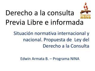 Derecho a la consulta Previa Libre e informada