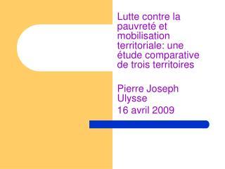 Lutte contre la pauvreté et mobilisation territoriale: une étude comparative de trois territoires