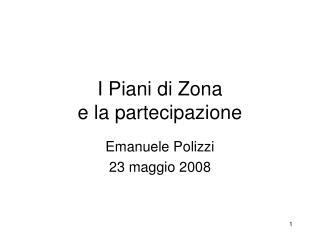 I Piani di Zona  e la partecipazione
