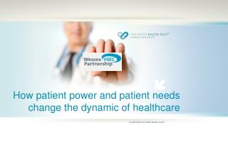 How patient power and patient needs change the dynamic of healthcare