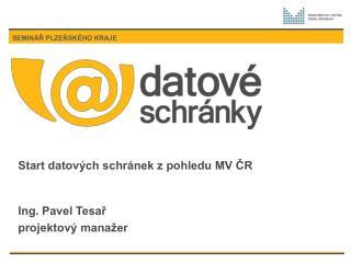 Start datových schránek z pohledu MV ČR