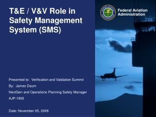 T&E / V&V Role in Safety Management System (SMS)