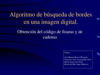Algoritmo de búsqueda de bordes en una imagen digital.