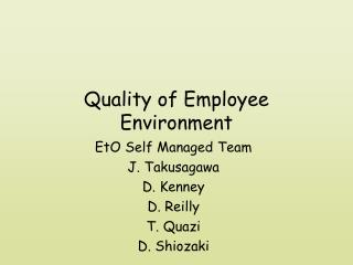 Quality of Employee Environment
