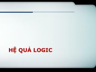H? qu? logic