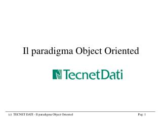 Il paradigma Object Oriented