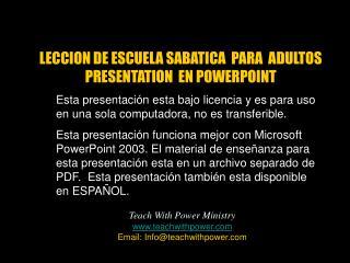 Esta presentación esta bajo licencia y es para uso en una sola computadora, no es transferible.