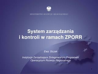 System zarządzania  i kontroli w ramach ZPORR