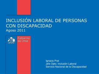 INCLUSIÓN LABORAL DE PERSONAS CON DISCAPACIDAD  Agoso 2011