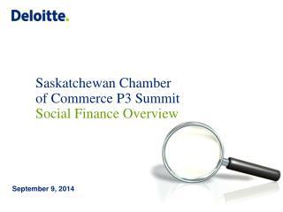 Saskatchewan Chamber of Commerce P3 Summit Social Finance Overview