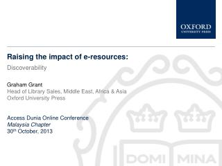 Raising the impact of e-resources: